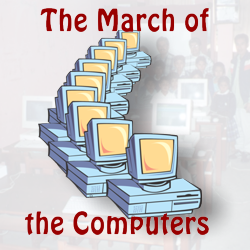 March of the Computers